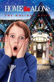 Home Alone 5: The Holiday Heist