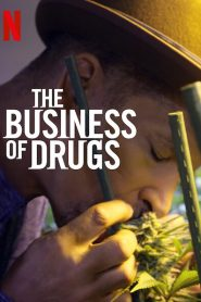 The Business of Drugs: Sezona 1
