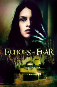 Echoes of Fear