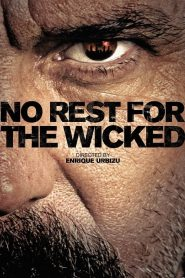 No Rest for the Wicked